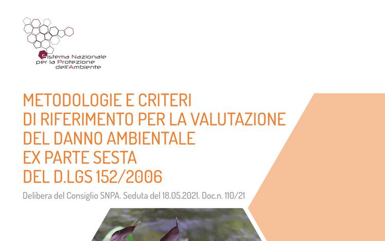Linea Guida SNPA: Metodologie e criteri di riferimento per la valutazione del danno ambientale