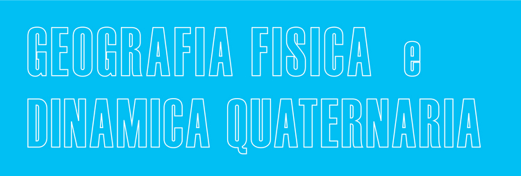 "Rivista ""Geografia Fisica e Dinamica Quaternaria"", free download"