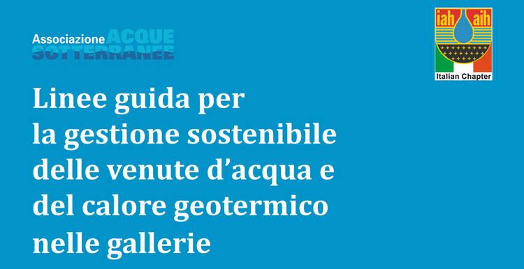 Linee guida per la gestione sostenibile delle venute d'acqua e del calore geotermico nelle gallerie