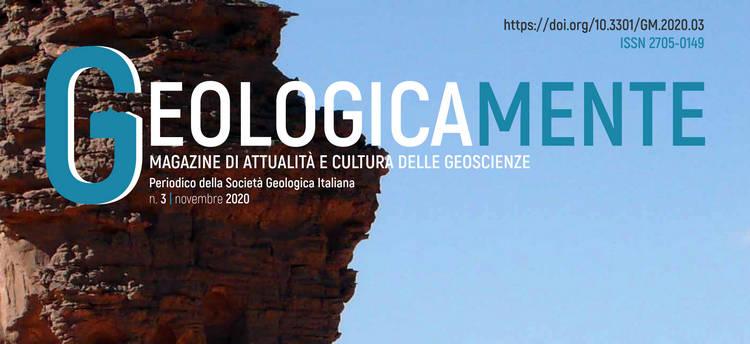 Geologicamente, n.3 - Magazine di Attualità e Cultura delle Geoscienze della Società Geologica Italiana