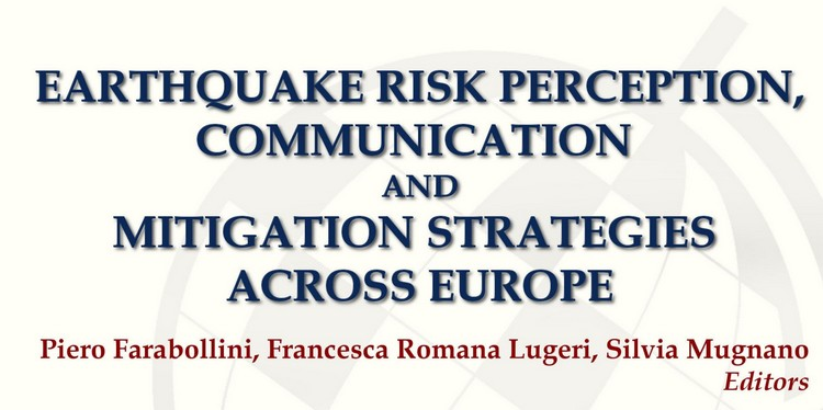"Disponibile il volume ""Earthquake risk perception, communication and mitigation strategies across Europe"""