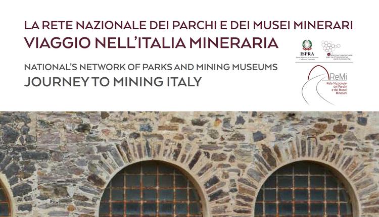 """Pubblicazione di pregio della Rete ReMi """"Viaggio nell'Italia mineraria"""""""
