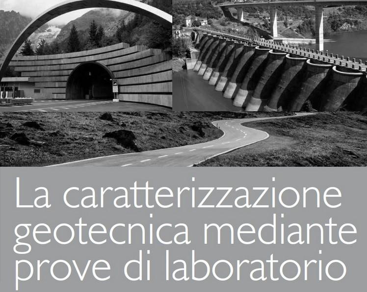 La caratterizzazione geotecnica mediante prove di laboratorio