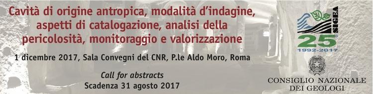 """Convegno Nazionale """"Cavità di origine antropica, modalità d'indagine, aspetti di catalogazione, analisi della pericolosità, monitoraggio e valorizzazione"""""""