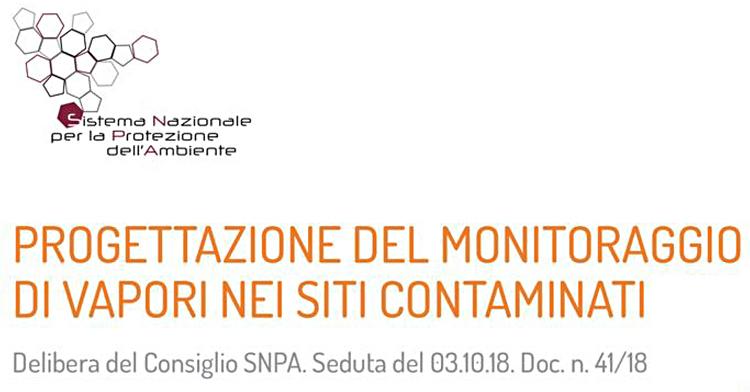 Pubblicate le Linee Guida sul monitoraggio di vapori nei siti contaminati