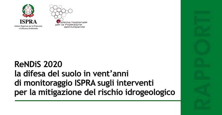 Rapporto ReNDiS 2020, mitigazione del rischio idrogeologico